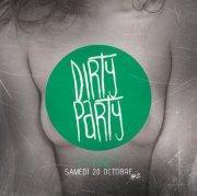 Dirty Party S2#2 : Dirty/Trash/Hard Electro w/ The SlutGarden