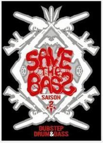 Save The Bass S2#2 : Dubstep/Drum&Bass/Moombahcore Party W/ ARKASIA