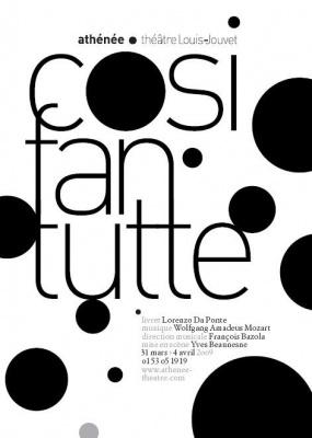 Opéra, Spectacle, Mozart, Lorenzo Da Ponte, Cosi Fan Tutte, Athénée Théâtre Louis Jouvet, François Bazola, Yves Beausnes