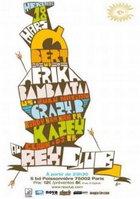 Soirée, Paris, Clubbing, Afrika Bambaataa, Kevin Donovan, Zulu Nation, Hip Hop, Rex Club, Qbert, Crazy b, Kazey
