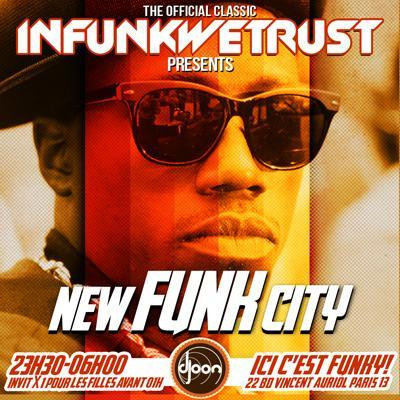 "INFUNKWETRUST ""New Funk City"""