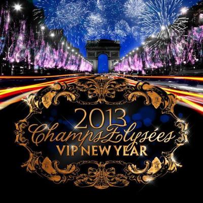 VIP New Year [ Champs-Elysées 2013 ]