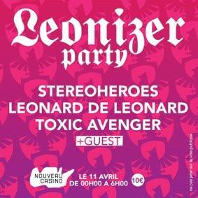 Soirée, Paris, Clubbing, Leonard de Leonard, Leonizer, Stereoheroes, Toxic Avenger , Nouveau Casino