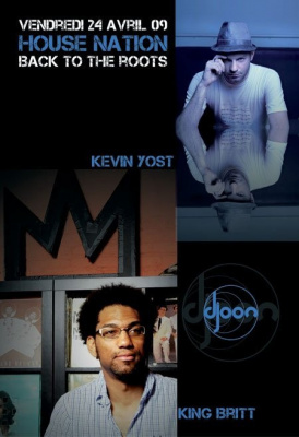 Soirée, Paris, House Nation, Djoon, Kevin Yost, King Britt