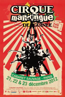 """CIRQUE MANDINGUE de Guinée """"Foté Foré"""" au Cabaret Sauvage"""
