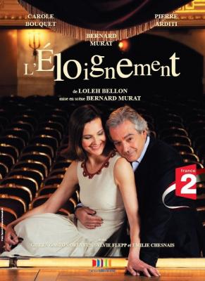 Théâtre, Paris, Spectacle, Eloignement, Carole Bouquet, Pierre Arditi