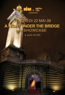 A Night Under The Bridge, Showcase, Paris, Make the girl dance, baby, baby, baby