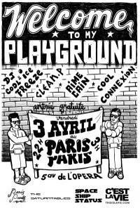 Welcome to my Playground, Paris Paris, Soirée