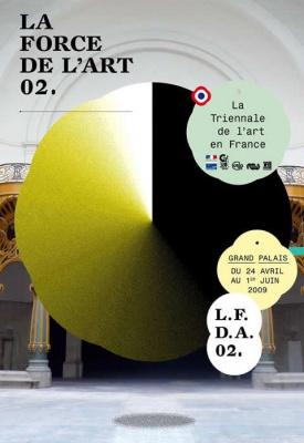 La Force de l'Art, Grand Palais, Paris, Musée