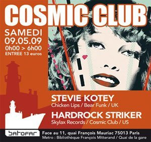Soirée, Batofar, Cosmic Club