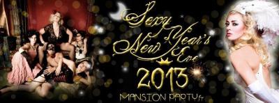 Mansion Party - New Year's Eve 2013 - Soirée Réveillon du Nouvel An à Paris