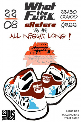 What The Funk, All Stars, After Clockwork Orange, Disquaires, Soirée, Paris