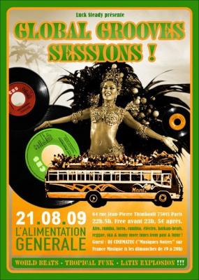Global Grooves Sessions, Alimentation Générale, Paris, Soirée