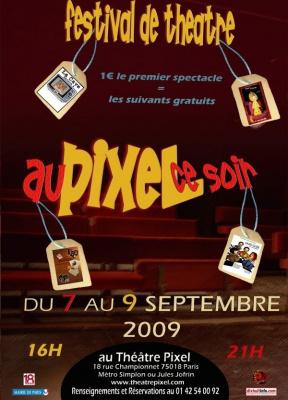 Au Pixel ce soir, Pixel, Théâtre, Festival, Paris, Spectacles