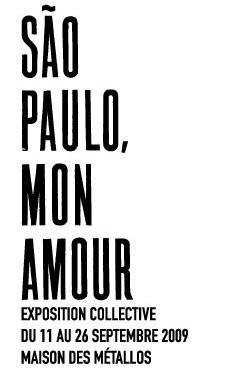 Sao Paulo mon amour, Maison des Métallos, Paris, Exposition