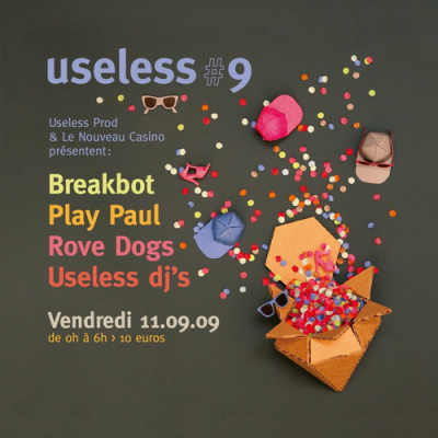 Useless, Breakbot, Play Paul, Nouveau Casino
