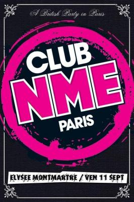 Soirée, Paris, Clubbing, NME, Elysée Montmartre