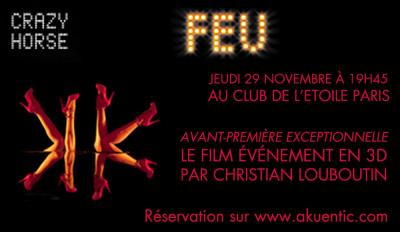 AVANT PREMIERE : FEU 3D PAR CHRISTIAN LOUBOUTIN au cinéma