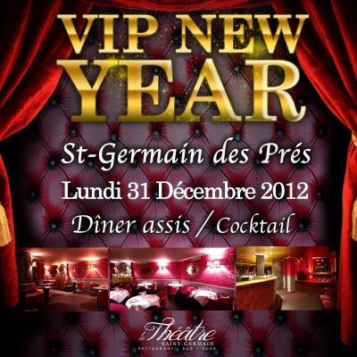 """VIP NEW YEAR """" ST-GERMAIN DES PRÉS 2013 """""""