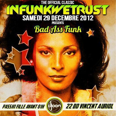 "INFUNKWETRUST ""Bad Ass Funk"""