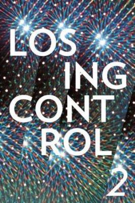 LOSING CONTROL #2