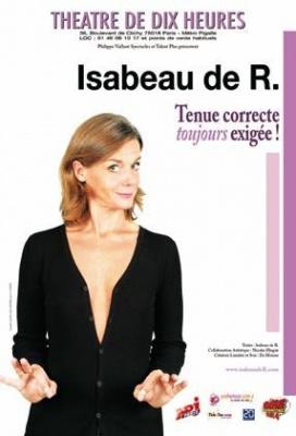 Tenue correcte toujours exigée, Isabeau de R, Théâtre, One Woman Show, Spectacle, 10 heures