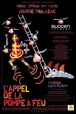 L'appel de la pompe à feu, Pièce Lyrique, Spectacle, Théâtre, Paris, Eric Satie