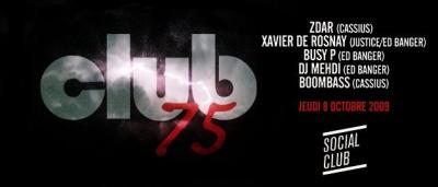 Club 75, Zdar, Busy P, Soirée, Paris, Social Club, Clubbong