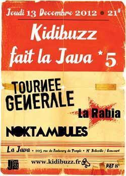 TOURNEE GENERALE + NOKTAMBULES + LA RABIA