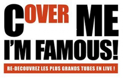 Cover me I'm famous