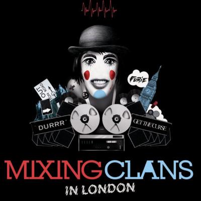 Mixing Clans in London, Social Club, Paris, Soirée, Durrr, Get the Curse, Furie