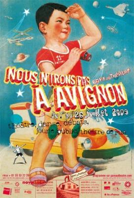 Nous n'irons pas à Avignon, Festival, Spectacles, Gare au théâtre