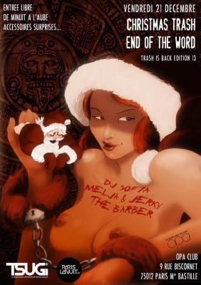 CHRISTMAS TRASH  - END OF THE WORLD