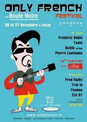 Only French Festival, Concert, Paris, Boule Noire, Festival
