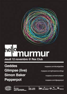 Hello, Murmur, Rex Club, Soirée, Paris, Clubbing