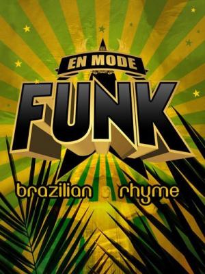 En Mode Funk, Brazilian Rhyme, Bizz'art, Soirée, Clubbing, Paris