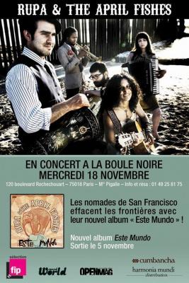 Rupa & the April Fishes, Este Mundo, Concert, Boule Noire, Paris