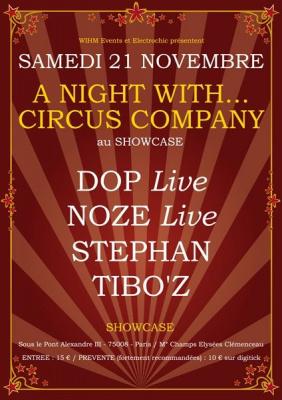 A night with, Circus Company, Noze, Sous le Pont, Showcase, Paris, Soirée, Clubbing
