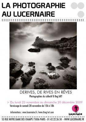 Derives, rives, rêves, Lucernaire, Exposition, Photographie, Paris