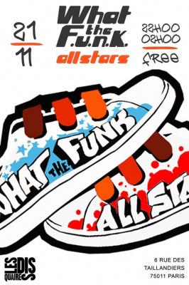What The Funk all Stars, Soulist, Freeworker, Disquaires, Soirée, Paris
