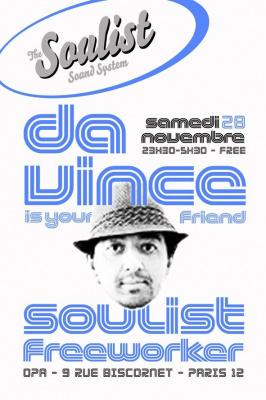 Soulist Sound System, Da Vince, Soulist, Freeworker, OPA, Soirée, Paris