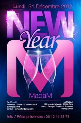 MADAM NEW YEAR 2013