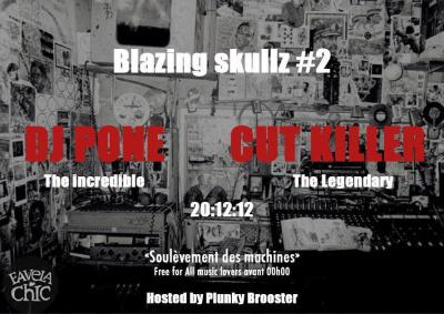 BLAZING SKULLZ #2 Feat DJ PONE & DJ CUT KILLER