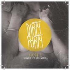Dirty Party S2#5 : Dirty/Trash/Hard Electro w/ ASIAN TRASH BOY