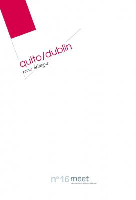 Présentation de la revue Meet Quito/Dublin