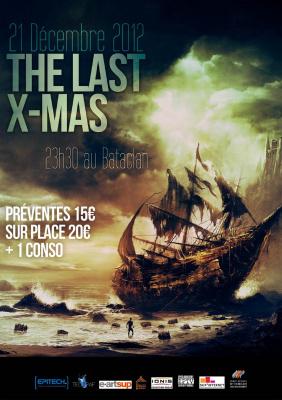 X-MAS 2012 - The Last X-MAS