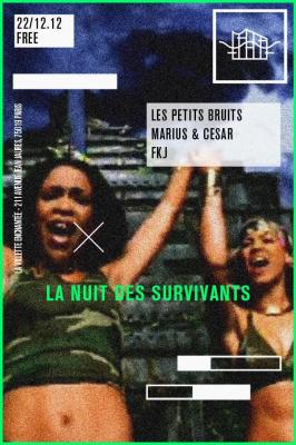 La nuit des survivants avec Les Petits Bruits, FKJ et Marius et César
