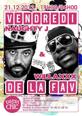 VENDREDI DE LA FAV: NAUGHTY J & WILLAXXX