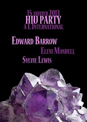 Happiness in Uppsala présente: HIU Party - Edward Barrow, Eleni Mandell