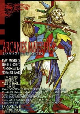 Arcanes Majeures, Les Atouts Du Destin - Vernissage